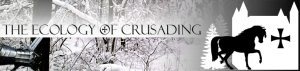 Ecology of Crusading